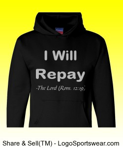 """I Will repay"" Heavyweight Pullover Hooded Sweatshirt Design Zoom"