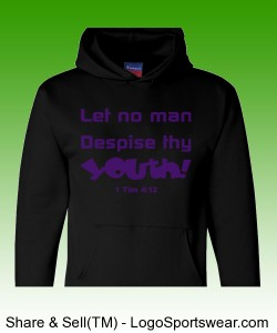 """Let no man Despise thy Youth"" Heavyweight Pullover Hooded Sweatshirt Design Zoom"